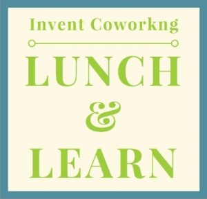 Lunch & Learn with Chris McCoy @ Invent Coworking | Bellingham | Washington | United States